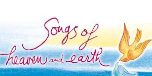 Songs Heaven & Earth